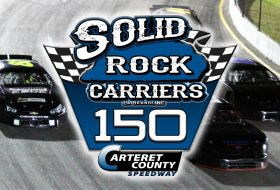 Carteret County Speedway Releases Purse, Tweaks Format for Solid Rock Carriers 150