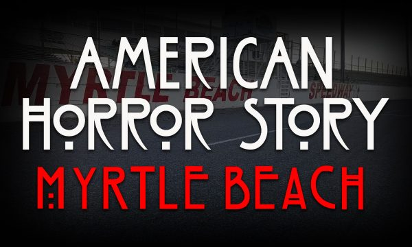 Remembering the Nightmare at Myrtle Beach Speedway